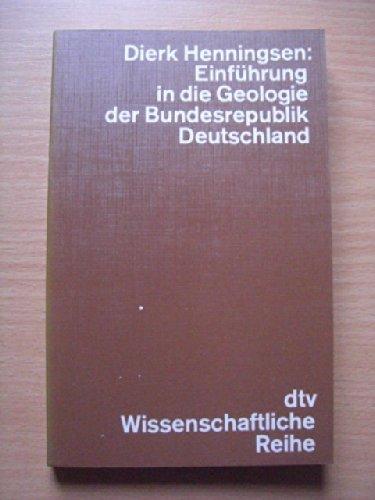 9783423041829: Einführung in die Geologie der Bundesrepublik Deutschland