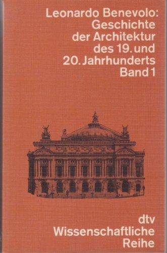 9783423043151: Geschichte der Architektur des 19. und 20. Jahrhunderts, Band 1