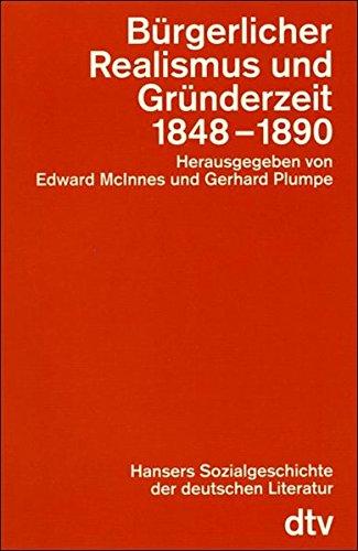 9783423043489: Hansers Sozialgeschichte der deutschen Literatur vom 16. Jahrhundert bis zur Gegenwart, Bd.6 : Bürgerlicher Realismus und Gründerzeit 1848-1890