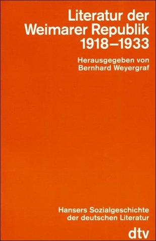 9783423043502: Hansers Sozialgeschichte der deutschen Literatur vom 16. Jahrhundert bis zur Gegenwart, Bd.8 : Literatur der Weimarer Republik (1918-1933)