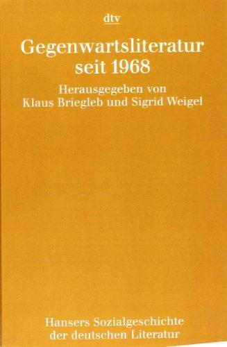 Hansers Sozialgeschichte der deutschen Literatur. Band 12: Briegleb,Klaus/Weigel,Sigrid (Hrsg.)