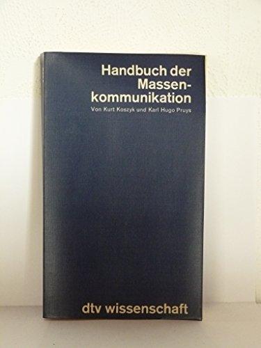 9783423043700: Handbuch der Massenkommunikation (Dtv Wissenschaft)
