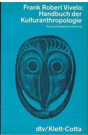 9783423044707: Handbuch der Kulturanthropologie - Eine grundlegende Einführung