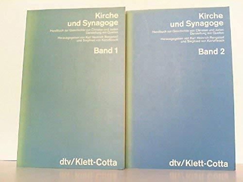 9783423044783: Kirche und Synagoge. Handbuch zur Geschichte von Christen und Juden. Darstellung mit Quellen