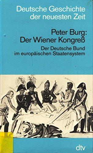 9783423045018: Der Wiener Kongress. Der Deutsche Bund im europäischen Staatensystem. (Deutsche Geschichte der neuesten Zeit)