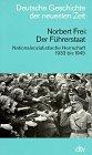 9783423045179: Der Führerstaat. Nationalsozialistische Herrschaft 1933 bis 1945. (Deutsche Geschichte der neuesten Zeit)