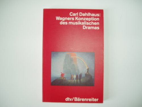 9783423045384: Wagners Konzeption des musikalischen Dramas