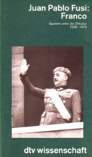 9783423045766: Franco. Spanien unter der Diktatur 1936-1975