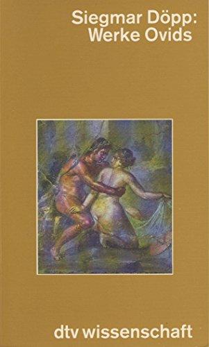 9783423045872: Werke Ovids. Eine Einführung