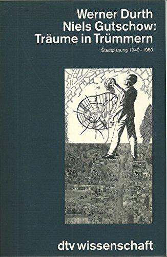 9783423046046: Träume in Trümmern. Stadtplanung 1940-1950