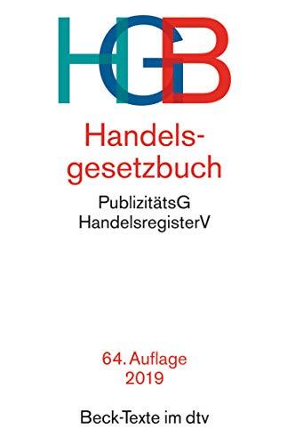 9783423050029: Handelsgesetzbuch: mit Wechselgesetz, Scheckgesetz und Publizitätsgesetz. Rechtsstand: 11. September 2014