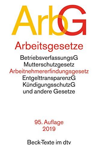 Arbeitsgesetze (ArbG): mit den wichtigsten Bestimmungen zum