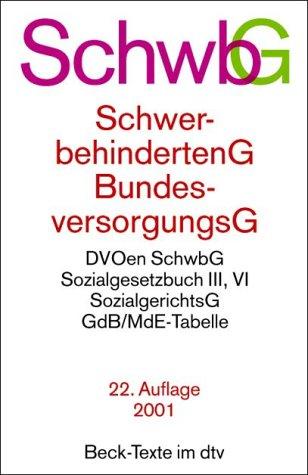 SchwbG BVG. Schwerbehindertengesetz, Bundesversorgungsgesetz nach dem HaushaltsbegleitG 1984, SchwerbehindertenG mit Durchführungsverordnungen, BundesversorgungsG, Steuerrecht nach SteuerEntlG 1984. TB