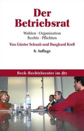 9783423052023: Der Betriebsrat (Beck-Rechtsberater) (German Edition)