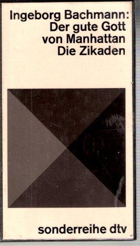 Der gute Gott von Manhattan / Die: Bachmann, Ingeborg