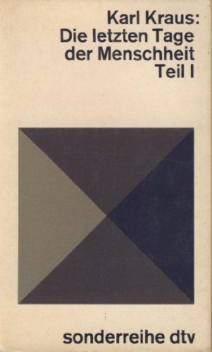 Die Letzten Tage Der Menschheit: Teil I: Kraus, Karl; Karl