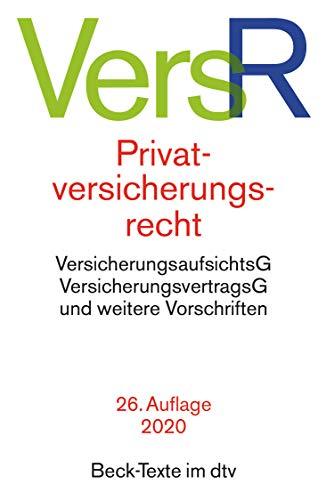 9783423055796: Privatversicherungsrecht: Versicherungsaufsichtsgesetz, Altersvorsorgeverträge-Zertifizierungsgesetz, Finanzdienstleistungsaufsichtsgesetz, ... Verfahrensordnungen für den Ombudsmann