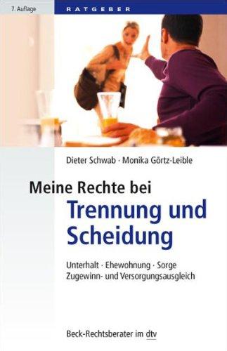Meine Rechte bei Trennung und Scheidung. Begleitbuch zur ZDF-Rechsserie