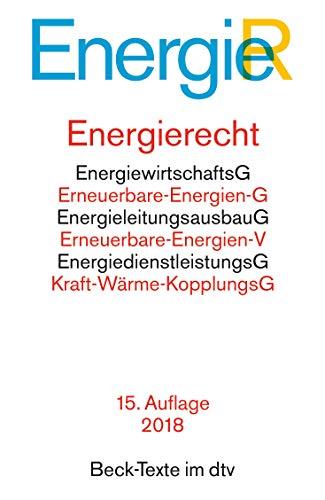 9783423057530: Energierecht: Energiewirtschaftsgesetz, Energiesicherungsgesetz, Erneuerbare-Energien-Gesetz, Erneuerbare-Energien-Wärmegesetz, ... Rechtsstand: 1. Oktober 2014