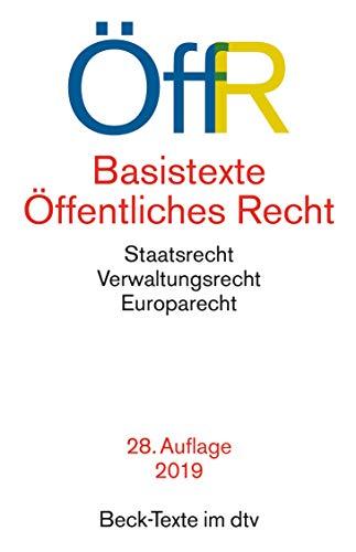 Basistexte Öffentliches Recht : Staatsrecht, Verwaltungsrecht, Europarecht. Textausgabe. Einf. v. Steffen Detterbeck - Steffen Detterbeck