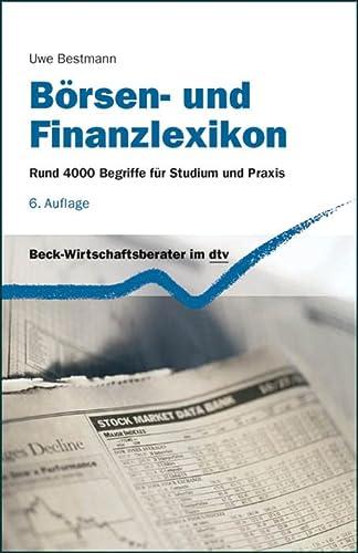 9783423058032: Börsen- und Finanzlexikon: Rund 4.000 Begriffe für Studium und Praxis