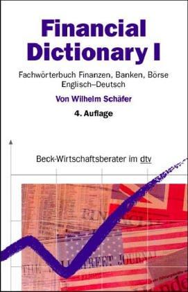 9783423058049: Financial Dictionary: Teil 1: Englisch-Deutsch (Beck-Wirtschaftsberater)