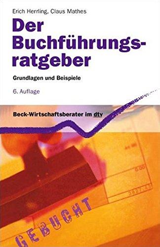 9783423058360: Der Buchf�hrungsratgeber: Grundlagen und Beispiele