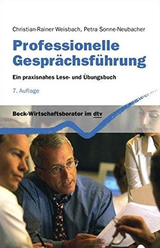 9783423058452: Professionelle Gesprächsführung. Ein praxisnahes Lese- und Übungsbuch.