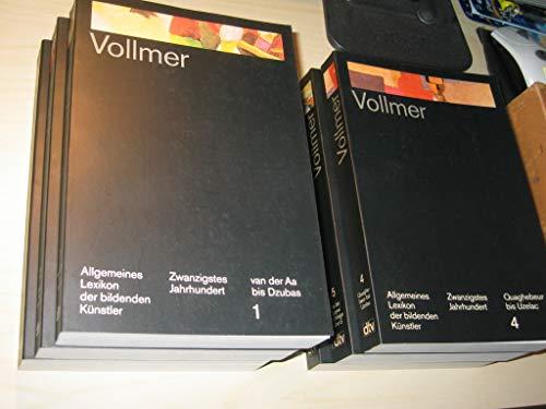 Allgemeines Lexikon der bildenden Künstler des 20. Jahrhunderts. BAND 6: Nachträge, Haack - Zyw - Hrsg. Hans Vollmer