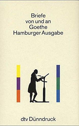 Briefe von und an Goethe. Hamburger Ausgabe in 6 Bänden. Dünndruck.: Goethe, Johann ...