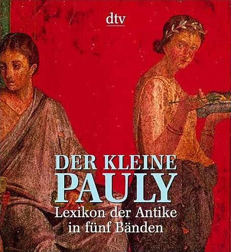 9783423059633: Der Kleine Pauly: Lexikon der Antike in funf Banden