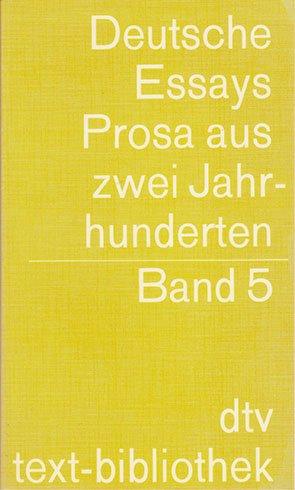 Deutsche Essays. Prosa aus zwei Jahrhunderten. Band: Rohner, Ludwig