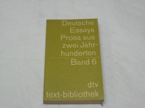 Deutsche Essays VI. Prosa aus zwei Jahrhunderten.: Rohner, Ludwig.