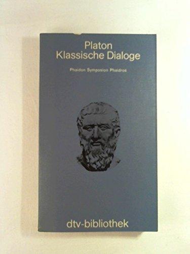 9783423060394: Klassische Dialoge. Phaidon, Symposion, Phaidros.
