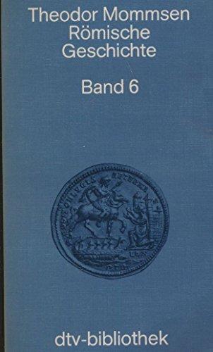 Römische Geschichte, Bd. 6 : 8,1. Buch.: Mommsen, Theodor: