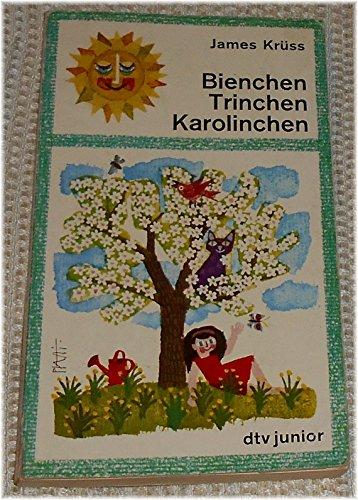 9783423070300: Bienchen, Trinchen, Karolinchen. Die Abenteuer des Mädchens Karoline.