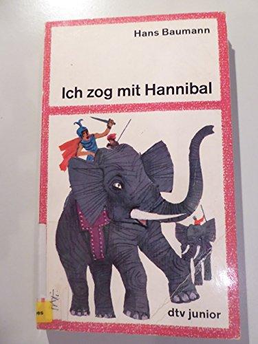 Ich zog mit Hannibal.: Hans Baumann