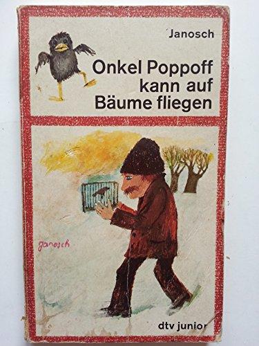 9783423070508: Onkel Poppoff Kann Auf Baume (German Edition)