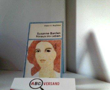 9783423072359: Susanne Barden. Hinaus ins Leben.