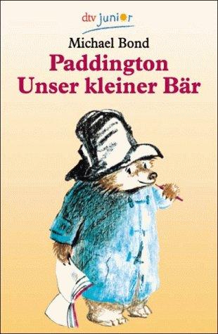 9783423072465: Paddington, Unser Kleine Bar: Paddington, Unser Kleine Bar