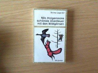9783423072809: Nils Holgerssons sch�nste Abenteuer mit den Wildg�nsen