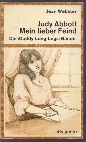 9783423072939: Judy Abbott Mein Lieber Feind. Die Daddy Long Legs Bücher, 1. U. 2. Bd. / Jean Webster. [Aus D. Engl. Von Margrit Boesch Frutiger]. Ungekürzte Ausg