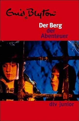 9783423072953: Der Berg Der Abenteuer