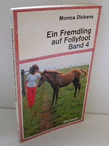 Ein Fremdling auf Follyfoot (Bd. 4). (3423073942) by Dickens, Monica