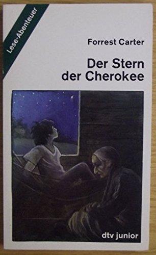 9783423074612: Der Stern der Cherokee