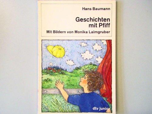 Geschichten mit Pfiff: Hans Baumann