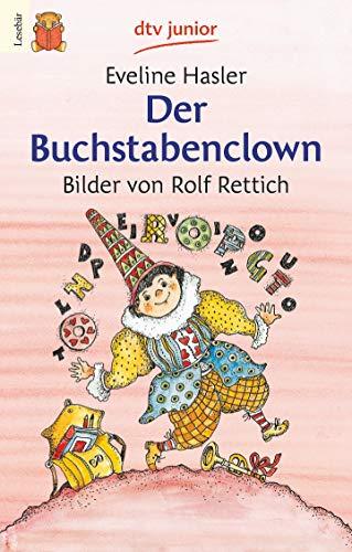 9783423075725: Der buchstabenclown. Per la Scuola elementare