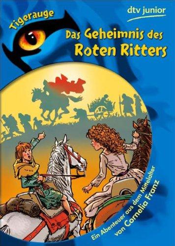 9783423077118: Das Geheimnis des roten Ritters: Ein Abenteuer aus dem Mittelalter