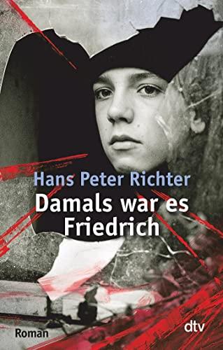 9783423078009: Damals war es Friedrich
