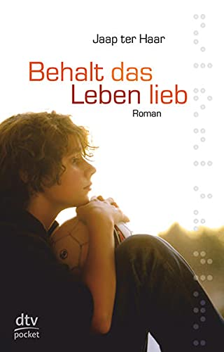 9783423078054: Behalt Das Leben Lieb (German Edition)